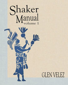 Glen Velez: Shaker Manual